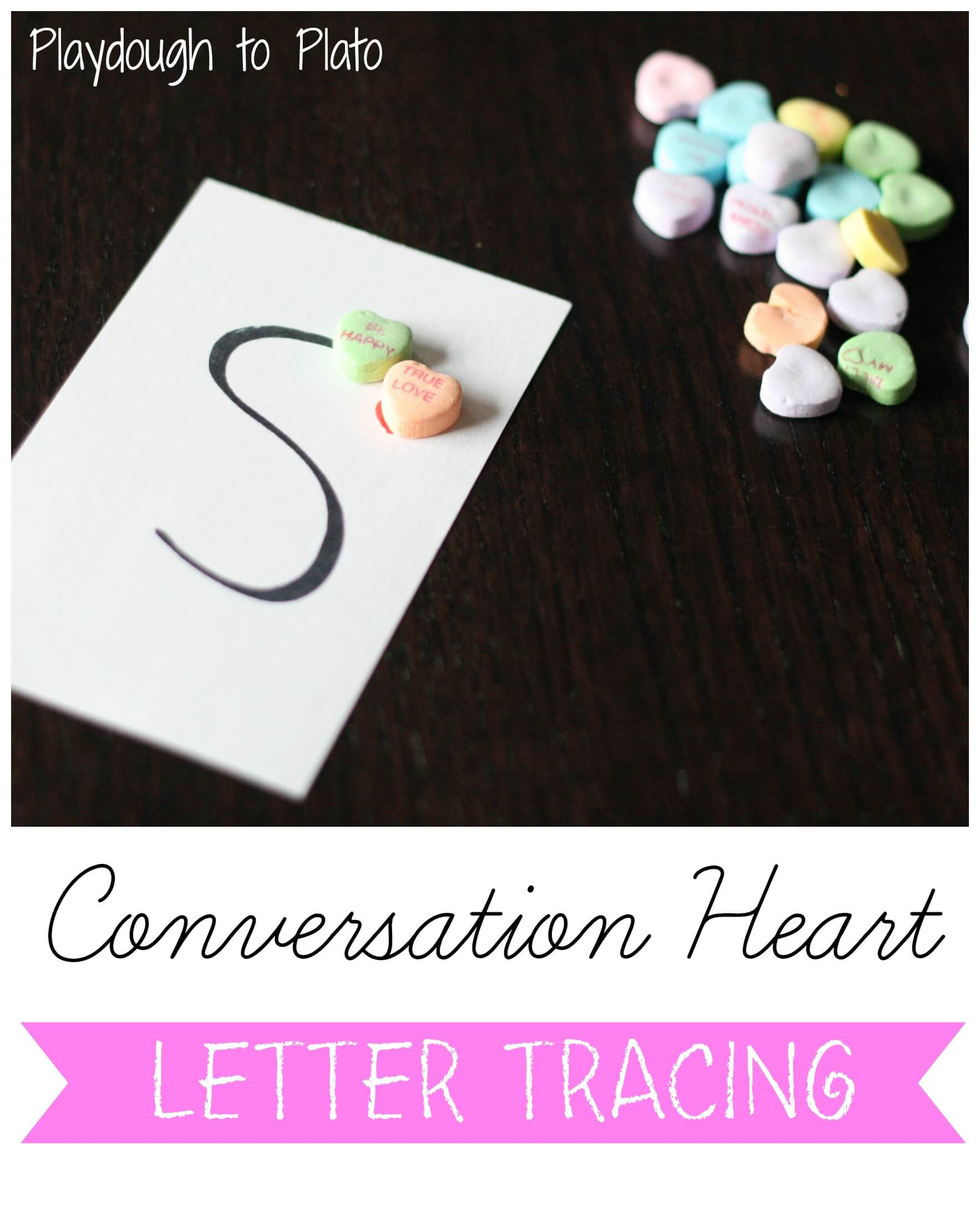 Conversation Heart Letter Tracing