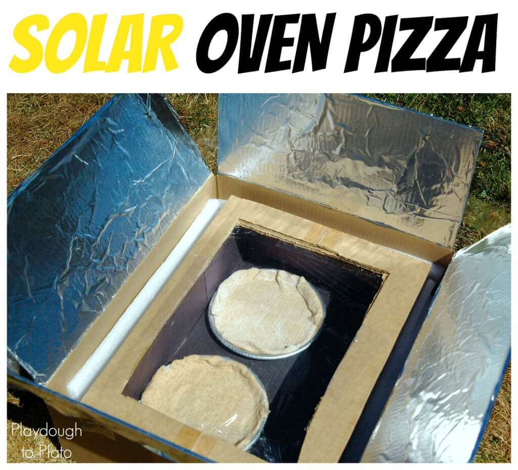 Kids Science Solar Oven Pizza