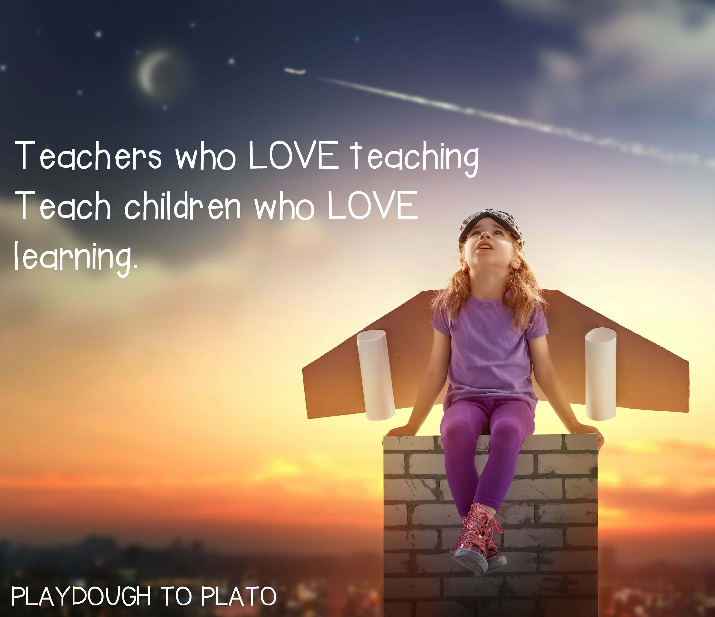 Love For Childrens Quotes 10 Inspiring Teacher Quotes  Playdough To Plato